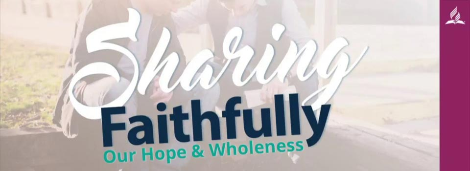 Sharing Faithfully Campmeeting